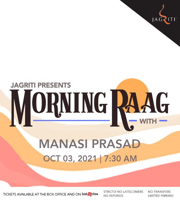 Morning Raag with Manasi Prasad