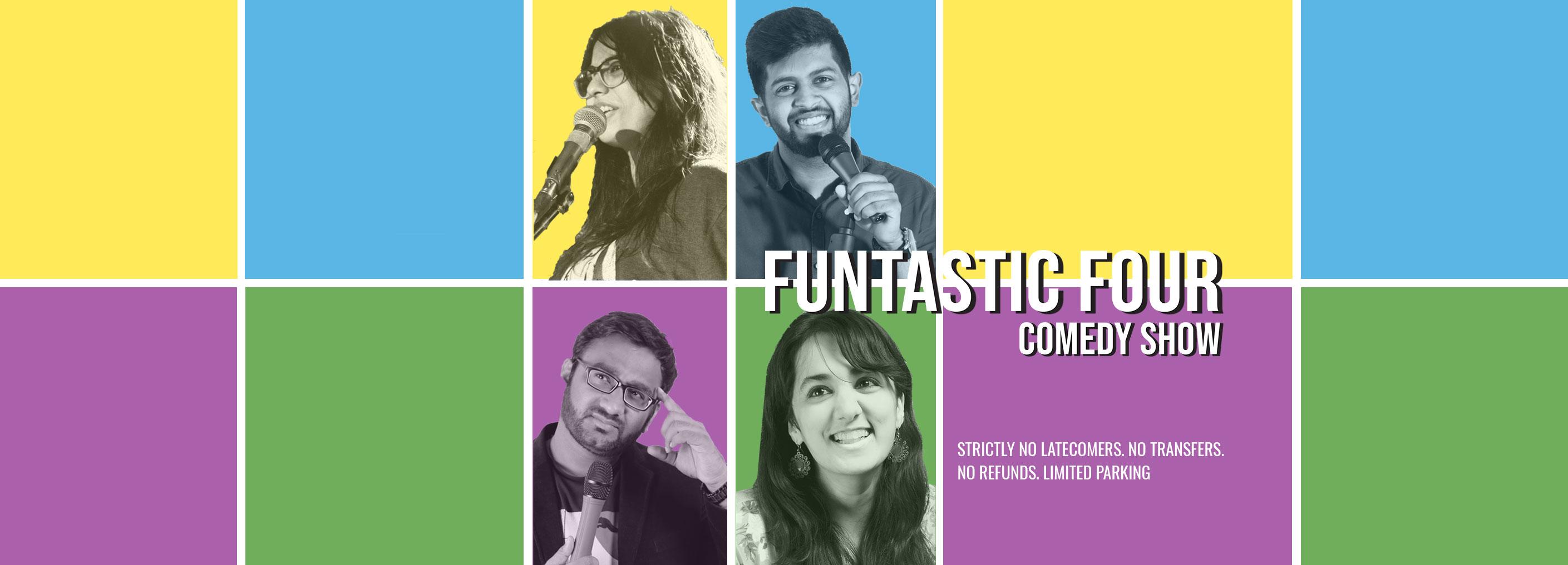Funtastic Four: Comedy Show