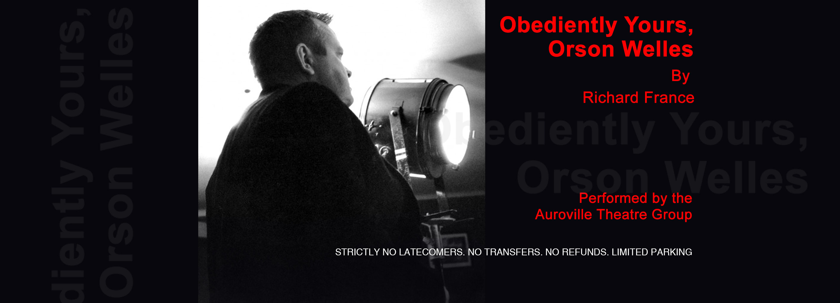 Obediently Yours, Orson Welles
