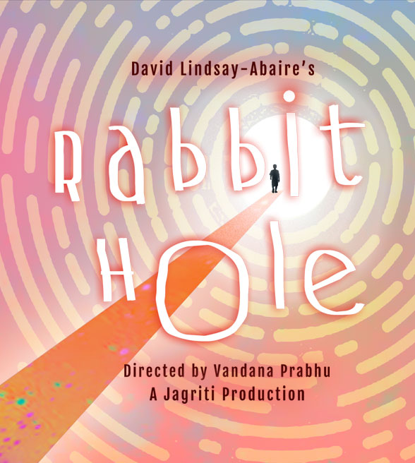 Rabbit Hole by David Lindsay-Abaire
