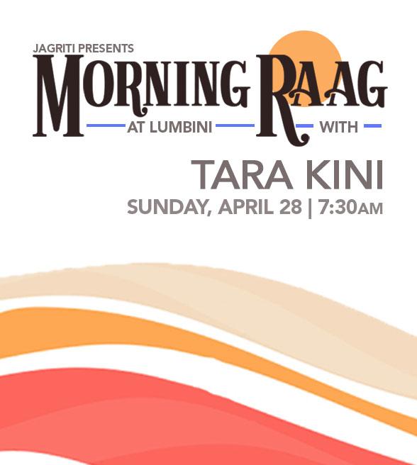 Morning Raag with Tara Kini