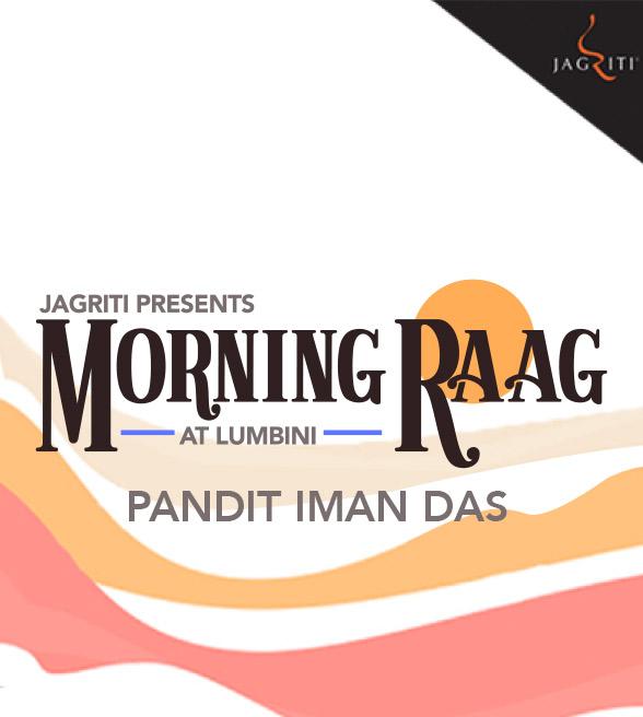 Morning Raag with Pandit Iman Das