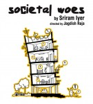 Societal Woes  By Sriram Iyer
