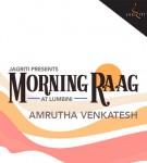 Morning Raag with Amrutha Venkatesh