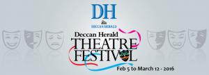 DECCAN HERALD THEATRE FESTIVAL 2016